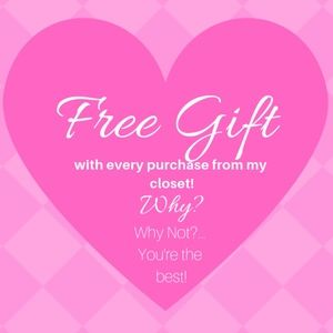 Other - Free Gift with Every Purchase From My Closet